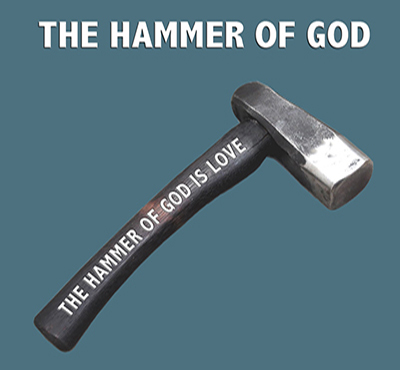 The Hammer of God - Positive Thinking Network - Positive Thinking Doctor - David J. Abbott M.D.