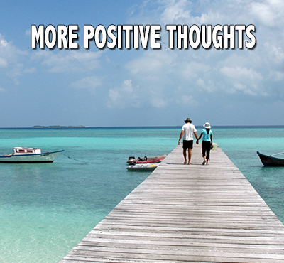 More Positive Thoughts - David J. Abbott M.D. - Positive Thinking Doctor