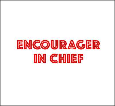 Encourager In Chief - David J. Abbott M.D. - Positive Thinking Doctor